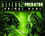 异形大战铁血战士2:原始猎杀(Aliens Vs Predator 2 Primal Hunt)