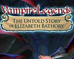 吸血鬼传奇2:伊丽莎白巴斯利的神秘故事中文版