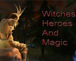 女巫英雄与魔法Witches Heroes and Magic