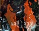 绝境重启:归来Hard Reset: Redux中文版
