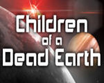 死亡大地之子(Children of a Dead Earth)破解版