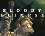 Bloody Glimpse中文版