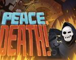 Peace Death中文版