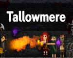 Tallowmere中文版