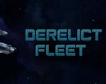 失落的舰队(Derelict Fleet)破解版