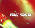 爆裂战士(Burst Fighter)中文版