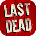 Last Dead最新版
