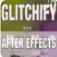 Glitchify视频修复工具