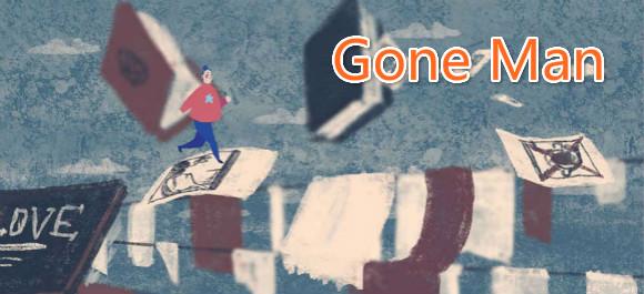 Gone Man游戏_Gone Man安卓版_Gone Man官方版