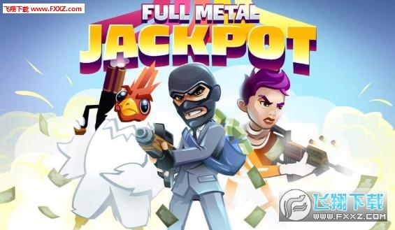 Full Metal Jackpot安卓版截图0